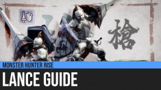 Monster Hunter Rise: Lance Guide