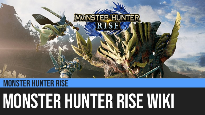 Monster Hunter Rise Wiki
