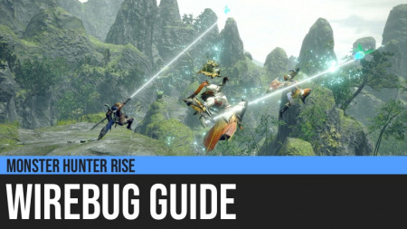 Monster Hunter Rise: Wirebug Guide
