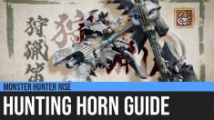 Monster Hunter Rise: Hunting Horn Guide
